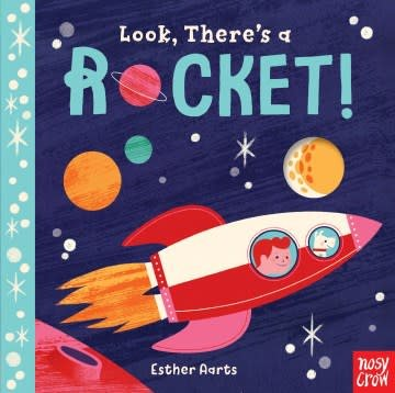 Nosy Crow Look, There's a Rocket!