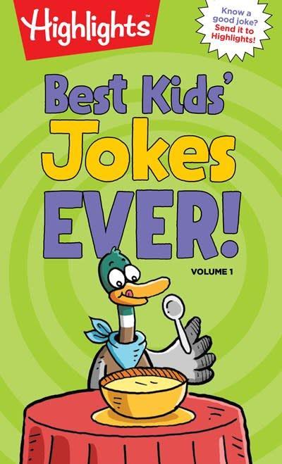 Highlights Press Best Kids' Jokes Ever! Volume 1