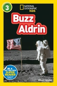 National Geographic Children's Books National Geographic Readers: Buzz Aldrin (L3)