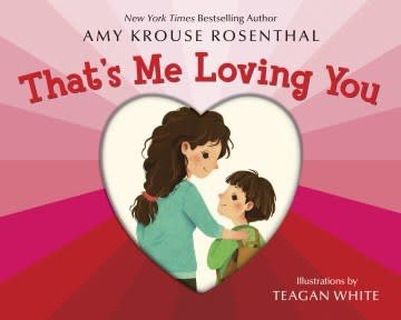 Random House Books for Young Readers That's Me Loving You