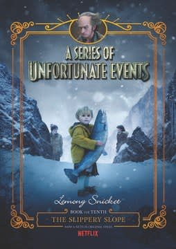 HarperCollins A Series of Unfortunate Events #10: The Slippery Slope Netflix Tie-in