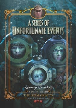 HarperCollins A Series of Unfortunate Events #11: The Grim Grotto Netflix Tie-in