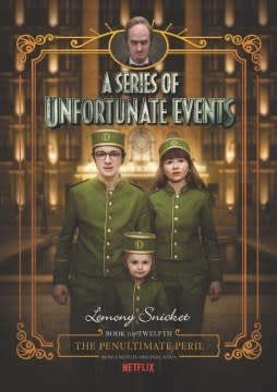 HarperCollins A Series of Unfortunate Events #12: The Penultimate Peril Netflix Tie-in