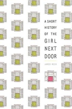 Ember A Short History of the Girl Next Door