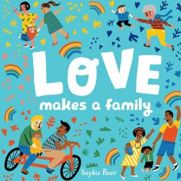 Dial Books Love Makes a Family