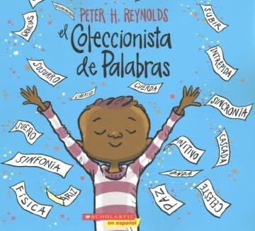 Scholastic en Espanol El Coleccionista de Palabras (The Word Collector)