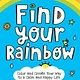 Crown Books for Young Readers Find Your Rainbow