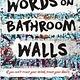 Ember Words on Bathroom Walls