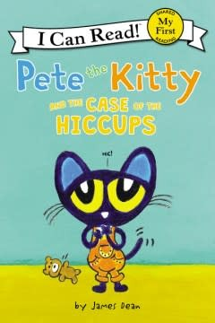 HarperCollins Pete the Kitty and the Case of the Hiccups