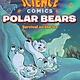 First Second Science Comics: Polar Bears