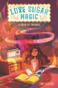 Walden Pond Press Love Sugar Magic: A Dash of Trouble ( Love Sugar Magic #1 )