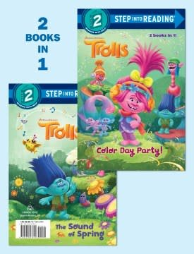 Random House Books for Young Readers Color Day Party!/The Sound of Spring (DreamWorks Trolls)