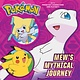 Random House Books for Young Readers Mew's Mythical Journey (Pokémon)