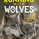 National Geographic Children's Books Running with Wolves