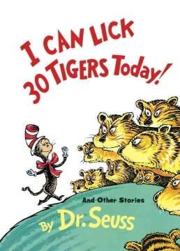 Random House Books for Young Readers I Can Lick 30 Tigers Today
