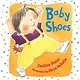 Bloomsbury Children's Books Baby Shoes (padded board book)