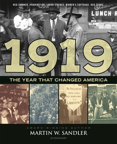 Bloomsbury Children's Books 1919: The Year That Changed America