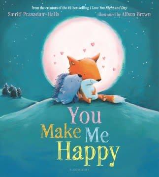 Bloomsbury Children's Books You Make Me Happy