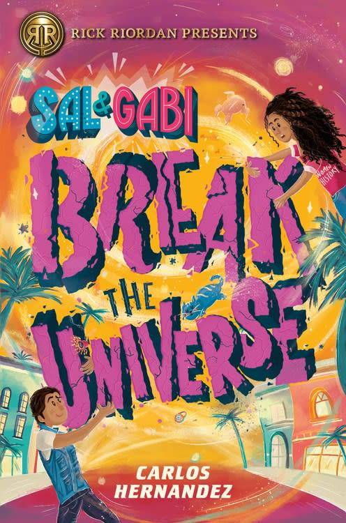 Rick Riordan Presents Sal and Gabi 01 Break the Universe