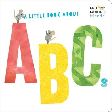 Random House Books for Young Readers Leo Lionni's Friends: A Little Book About ABCs (Board Book)