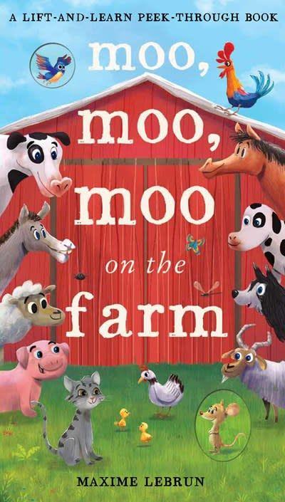 Silver Dolphin Books Moo, Moo, Moo On the Farm