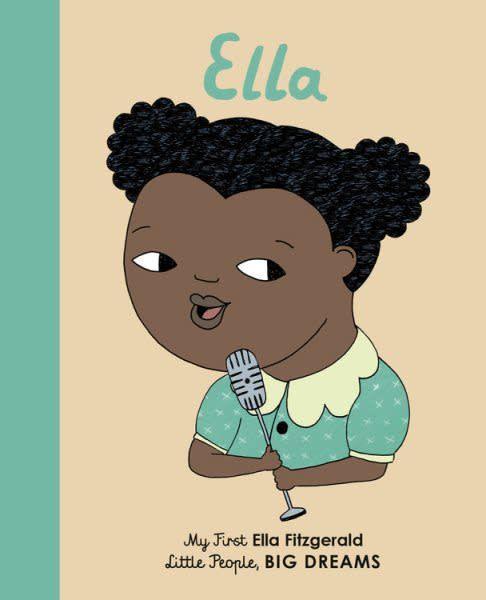 Lincoln Children's Books Little People, Big Dreams: Ella Fitzgerald