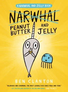 Tundra Books Narwhal and Jelly 03 Peanut Butter and Jelly