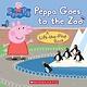 Scholastic Inc. Peppa Goes to the Zoo (Peppa Pig)