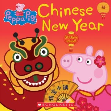Scholastic Inc. Peppa Pig: Peppa's Chinese New Year