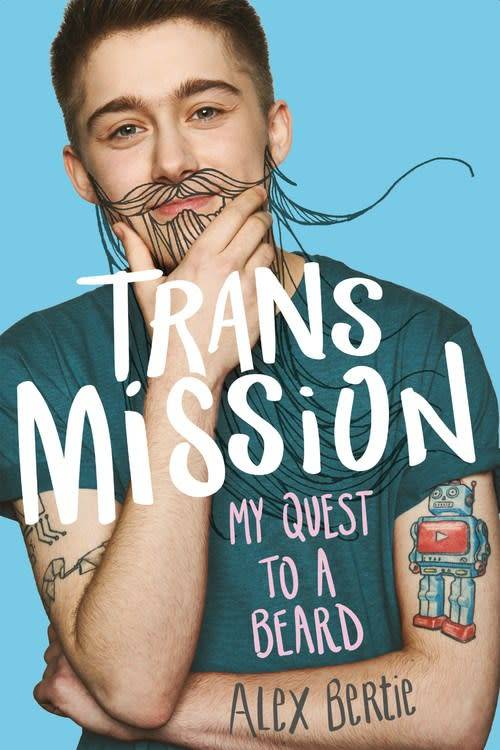 Little, Brown Books for Young Readers Trans Mission: My Quest to a Beard