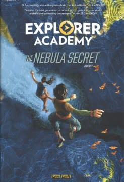 Under the Stars Explorer Academy 01 The Nebula Secret