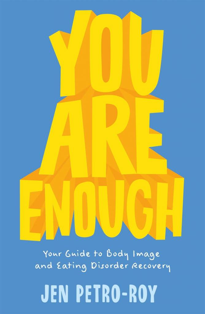 Feiwel & Friends You Are Enough: A Guide to Body Imagery and Eating Disorder Recovery
