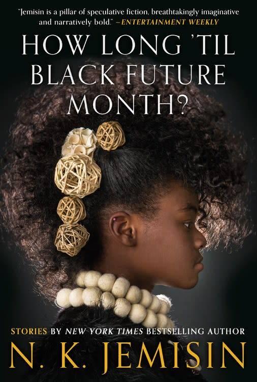 Orbit How Long 'til Black Future Month?: A Collection of Short Fiction