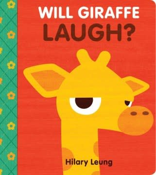 Cartwheel Books Will Giraffe Laugh?