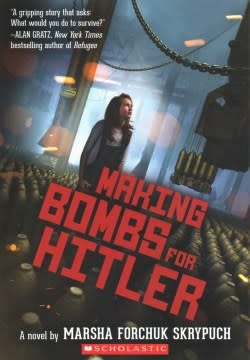 Scholastic Inc. Making Bombs for Hitler