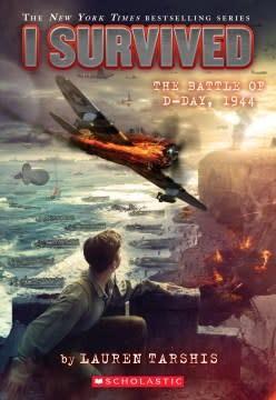 Scholastic Paperbacks I Survived the Battle of D-Day, 1944 (I Survived #18)