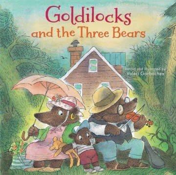 NorthSouth Books Goldilocks and the Three Bears