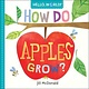 Doubleday Books for Young Readers Hello, World! How Do Apples Grow?