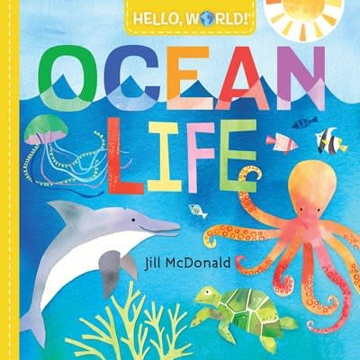Doubleday Books for Young Readers Hello, World! Ocean Life