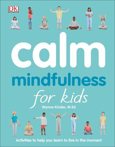 DK Children Calm: Mindfulness for Kids