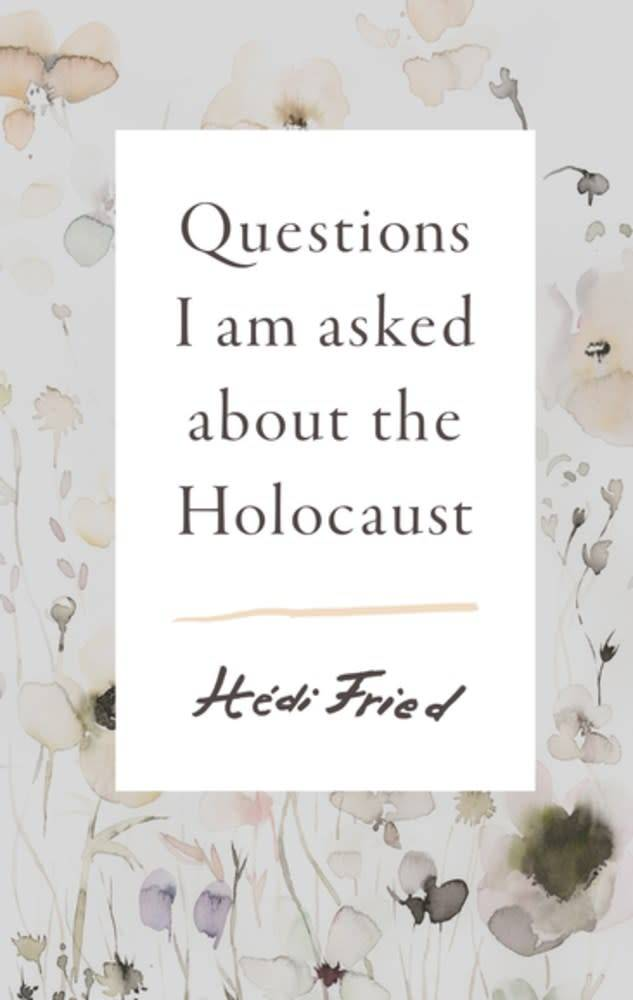 Scribe US Questions I Am Asked About The Holocaust