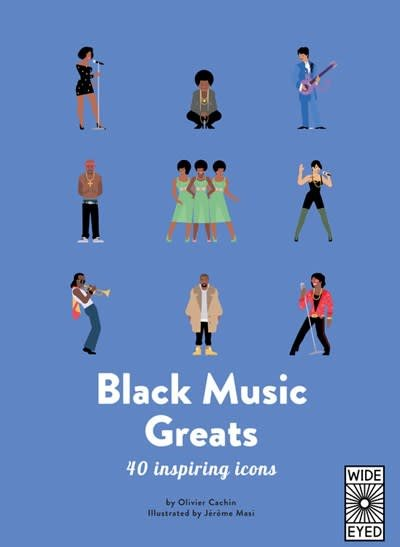 Wide Eyed Editions Black Music Greats