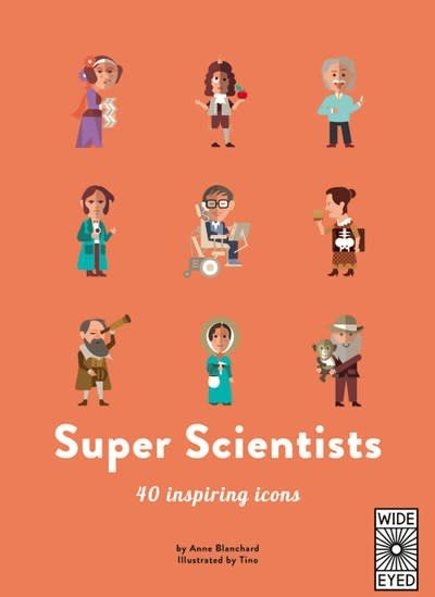 Wide Eyed Editions Super Scientists