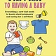 Ryland Peters & Small A Dad's Guide to Having a Baby
