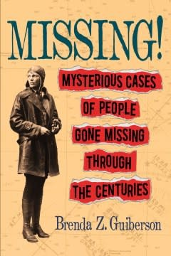 Henry Holt and Co. (BYR) Missing!: Mysterious Cases of People Gone Missing...