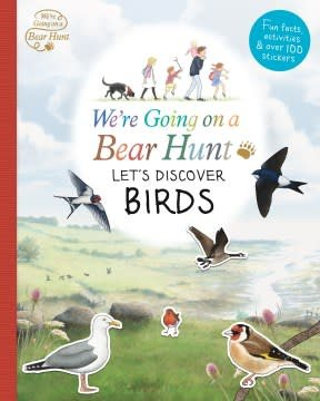 Candlewick Entertainment We're Going On a Bear Hunt: Let's Discover Birds