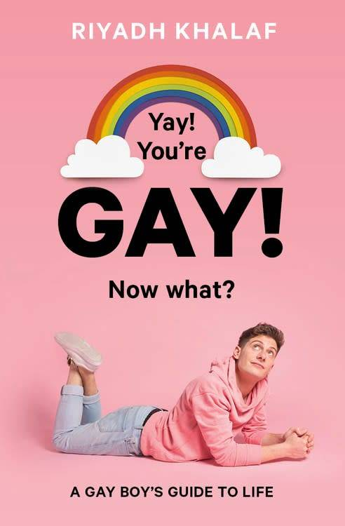 Lincoln Children's Books Yay! You're Gay! Now What?: A Gay Boy's Guide to Life