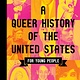 Beacon Press A Queer History of the United States for Young People