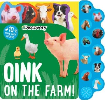 Silver Dolphin Books Discovery: Oink on the Farm!