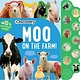 Silver Dolphin Books Discovery: Moo on the Farm!